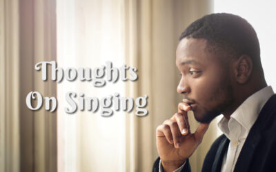 Thoughts On Singing